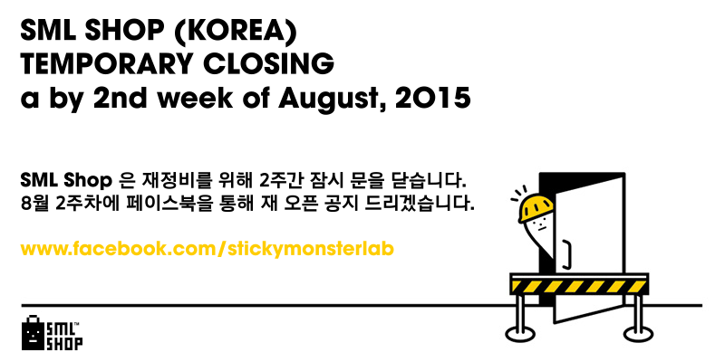 SML International Shop Temporary Closing(~2nd week of November,2014) SML shop will be temporarily closed for website renaewal. It will open in 3rd week of November,2014 Sorry for inconvenience caused. Please keep up with SML news via our Facebook, www.facebook.com/stickymonsterab